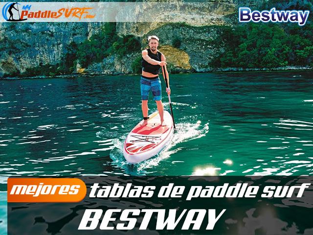 Tablas Paddle Surf Bestway