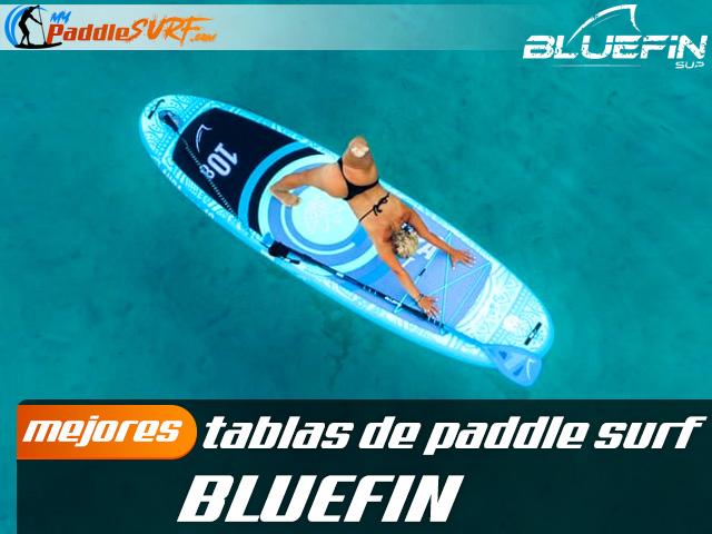 Tablas Paddle Surf Bluefin