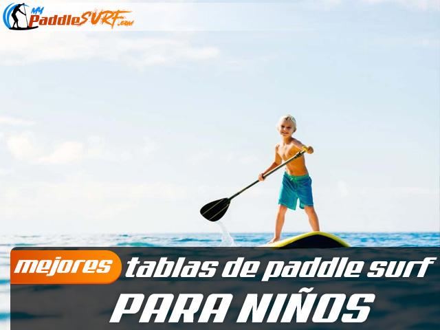 Tablas Paddle Surf para niños