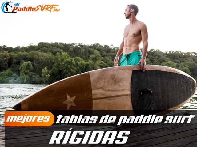Tablas Paddle Surf Rígidas