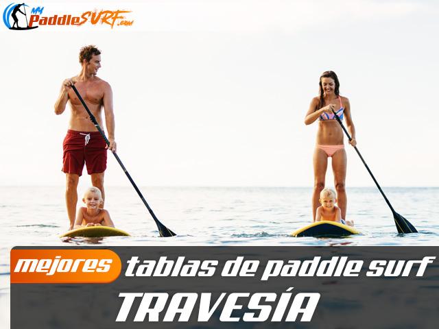 Tablas Paddle Surf Travesía